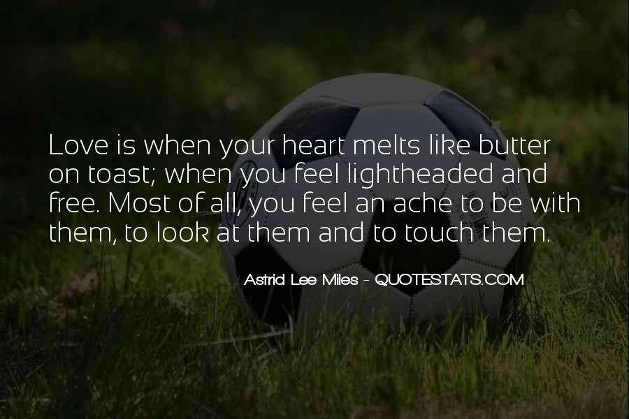 She Melts My Heart Quotes #900965
