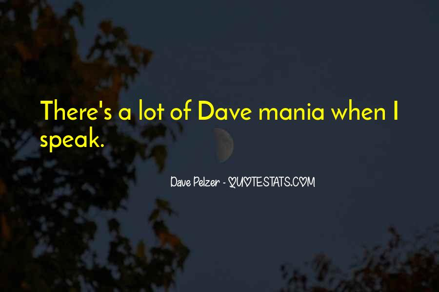 Quotes About Dave Pelzer #1383034