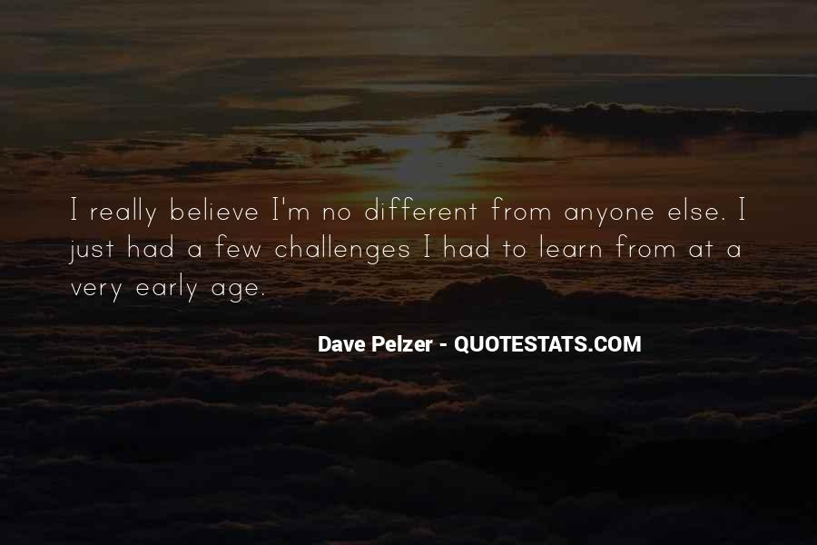 Quotes About Dave Pelzer #1543447