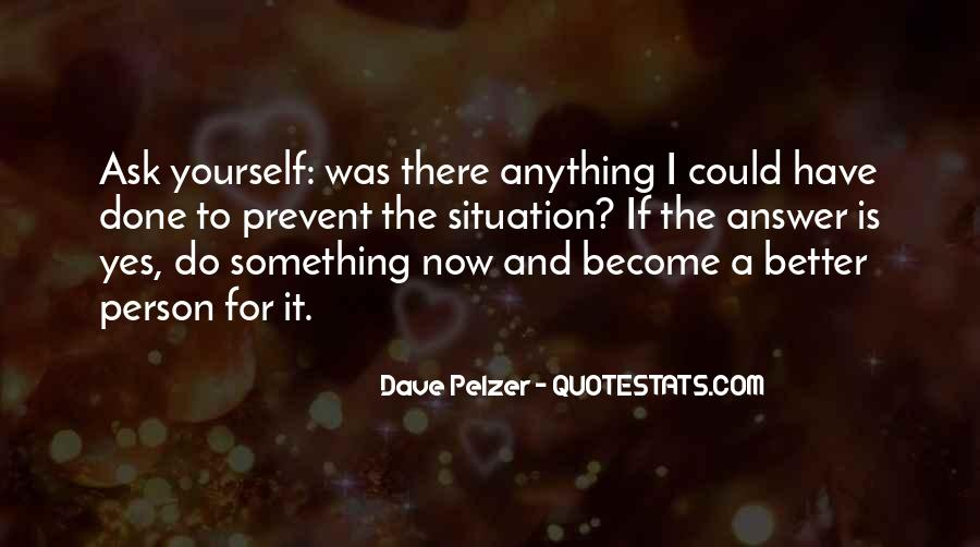Quotes About Dave Pelzer #175465