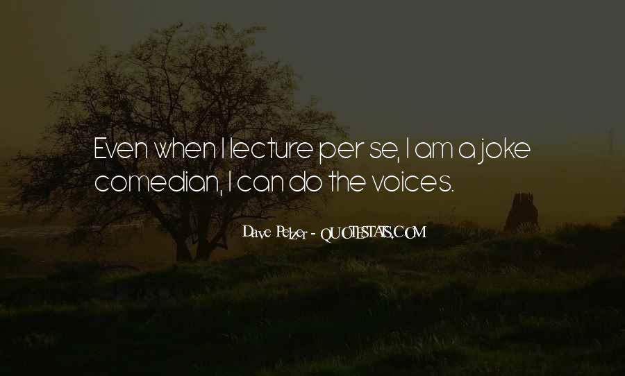 Quotes About Dave Pelzer #1796161