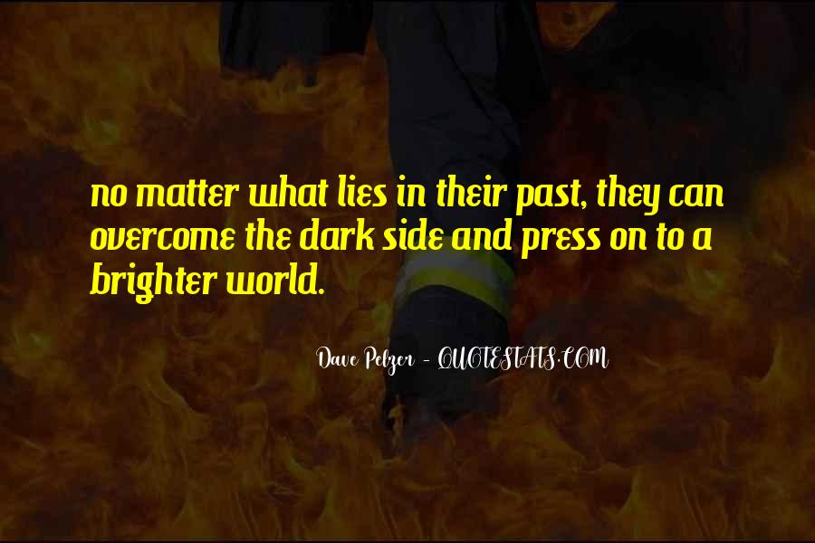 Quotes About Dave Pelzer #742924