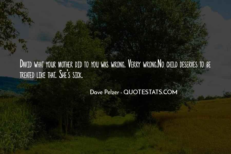 Quotes About Dave Pelzer #842551