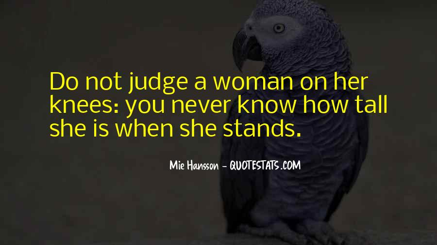 She Stands Tall Quotes #255687