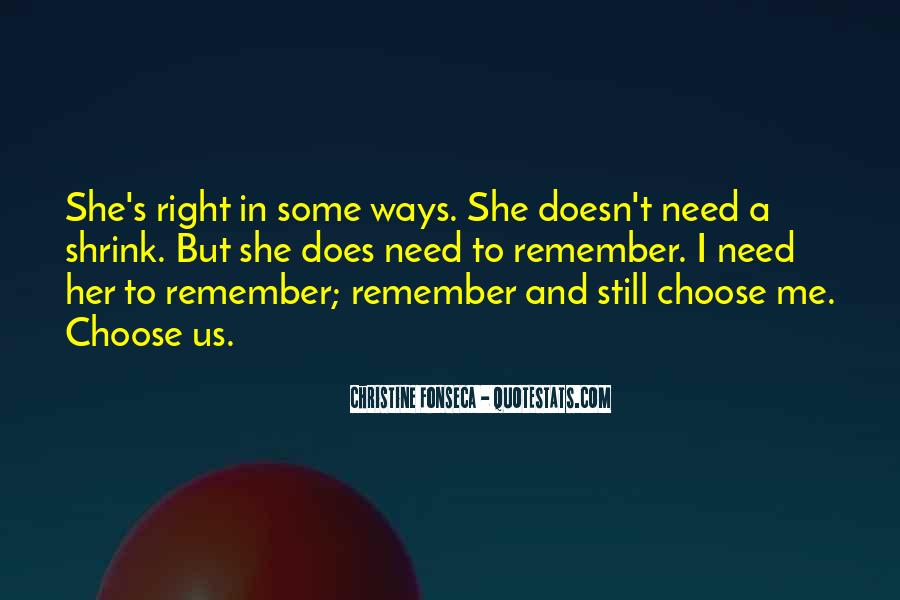She Still Remember Me Quotes #138889
