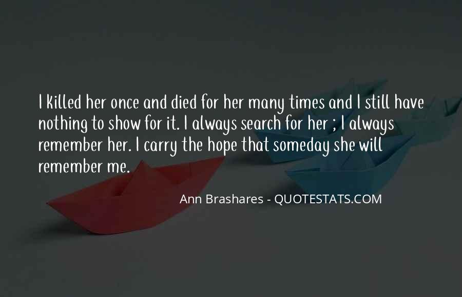 She Still Remember Me Quotes #1571082