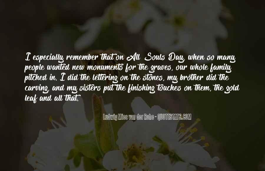 She Still Remember Me Quotes #3954