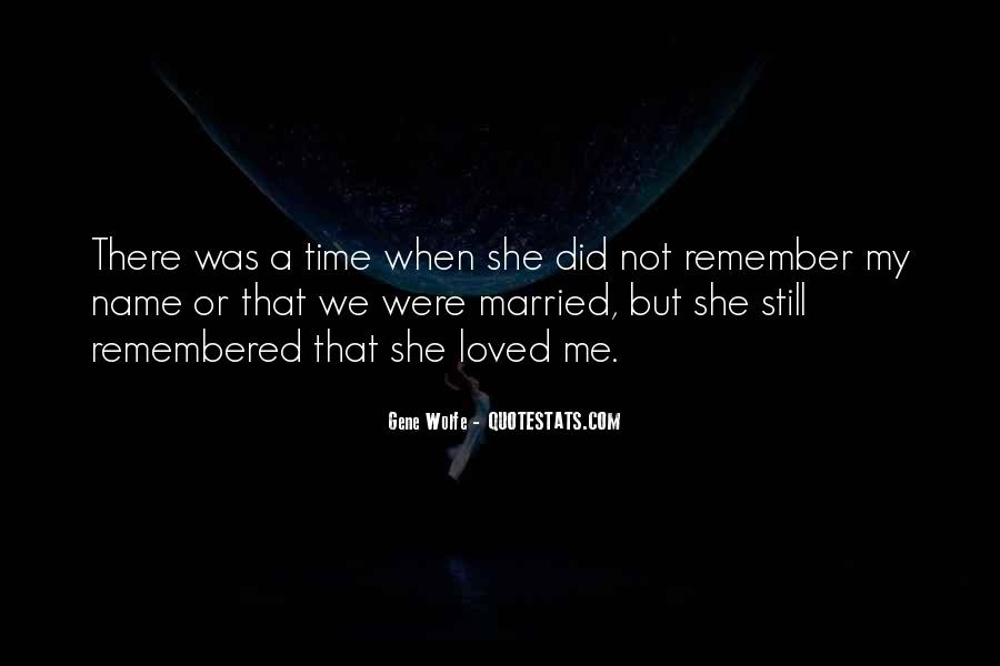 She Still Remember Me Quotes #783698