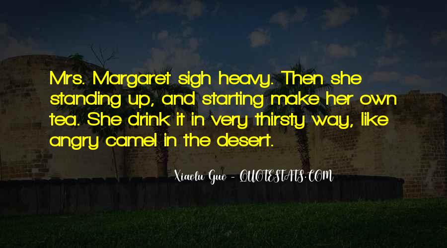 She Thirsty Quotes #1749366