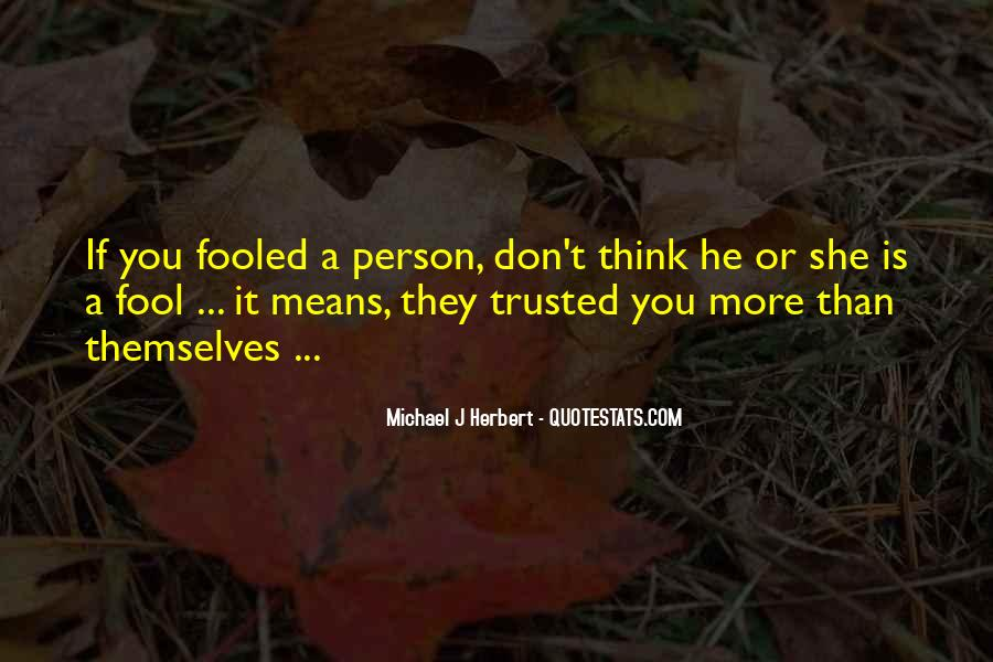 She Trusted You Quotes #167004
