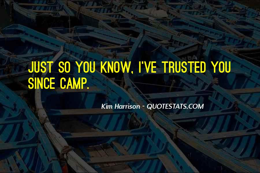 She Trusted You Quotes #33564