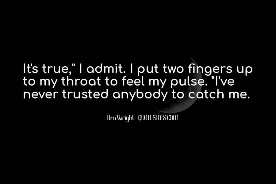 She Trusted You Quotes #37191
