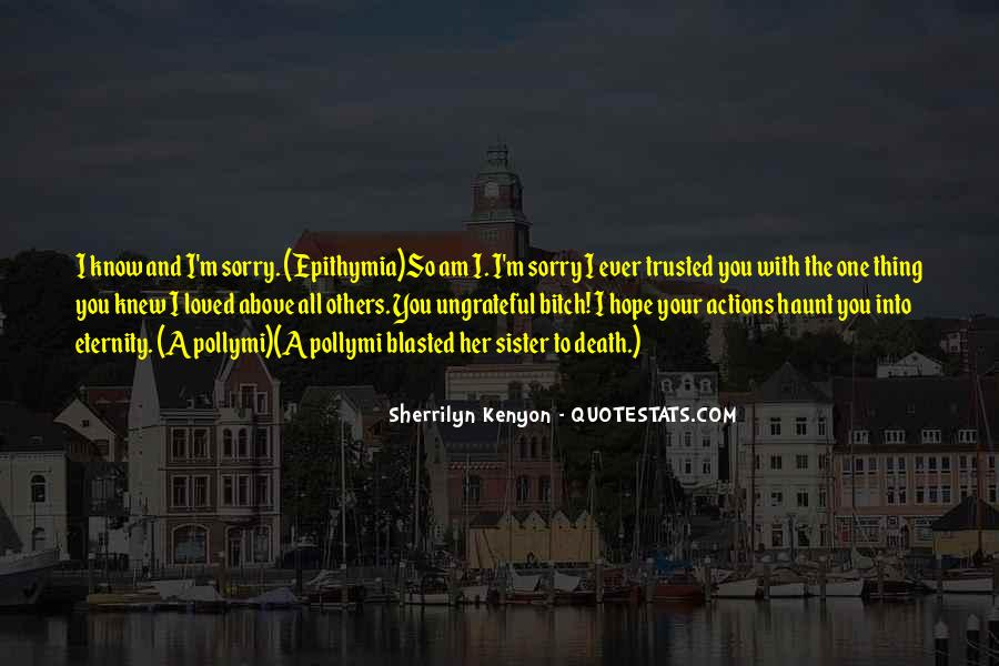 She Trusted You Quotes #67936