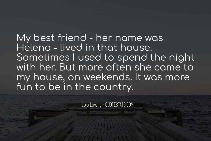 She Used To Be My Friend Quotes #320730