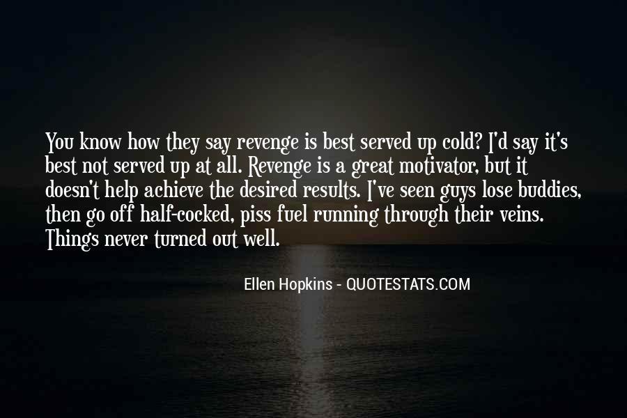 She Wants Revenge Quotes #4532