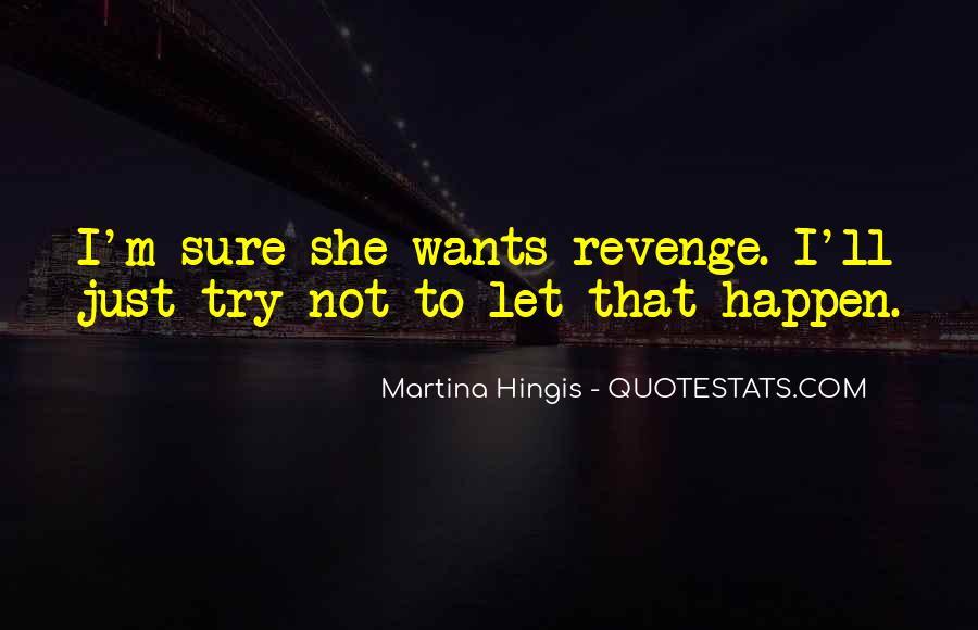 She Wants Revenge Quotes #815015