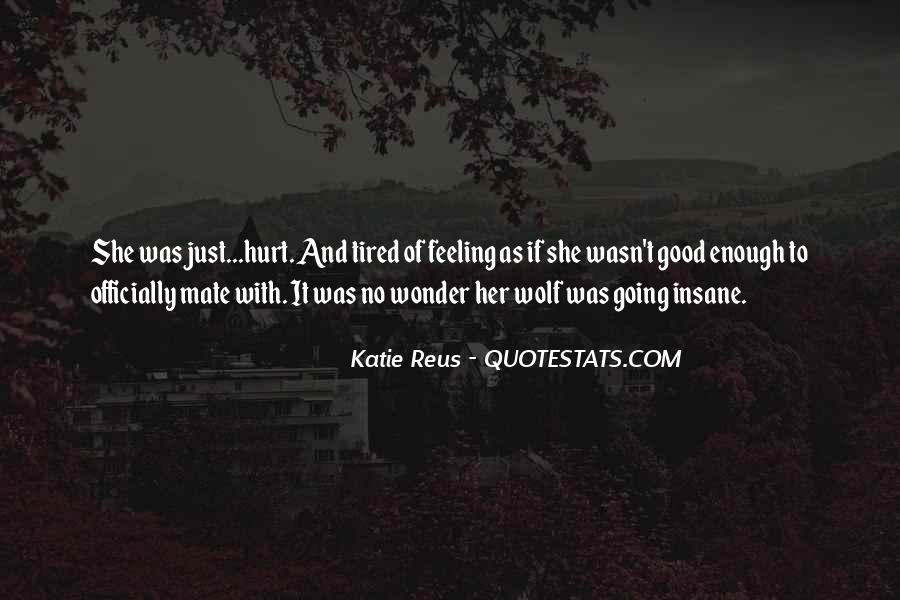 Top 100 She Was Hurt Quotes: Famous Quotes & Sayings About ...