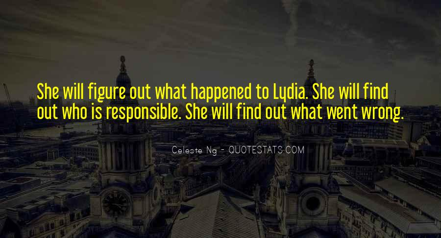 She Will Find Out Quotes #211851