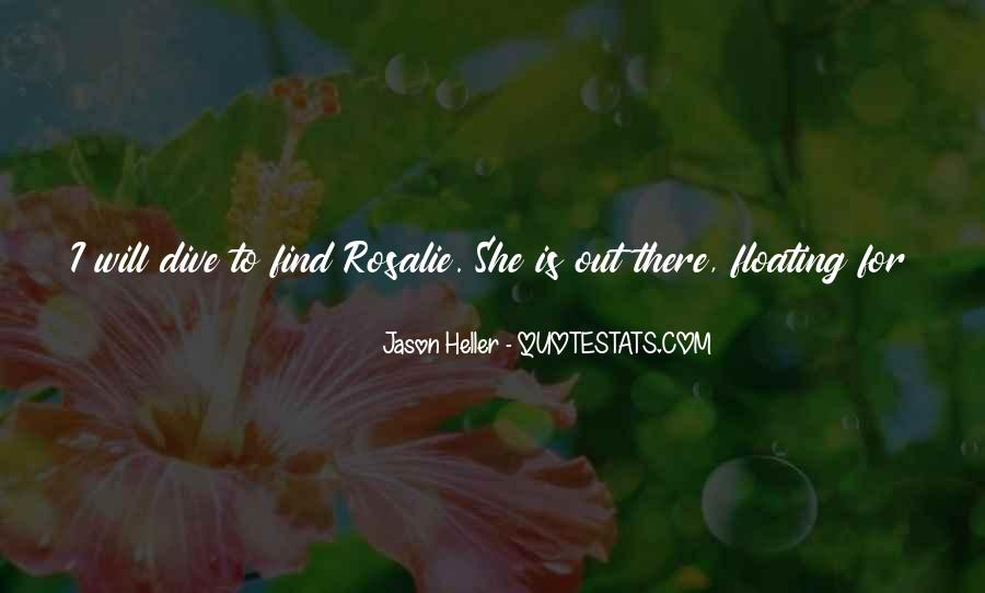 She Will Find Out Quotes #317774