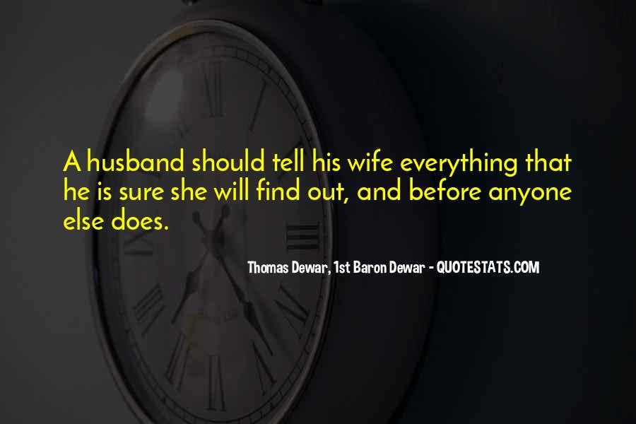 She Will Find Out Quotes #597153