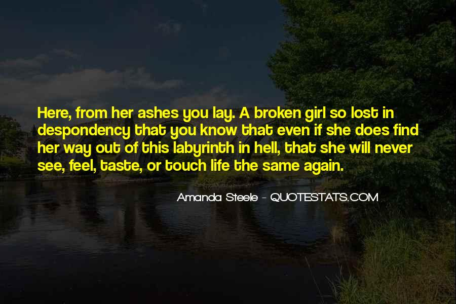 She Will Find Out Quotes #929687