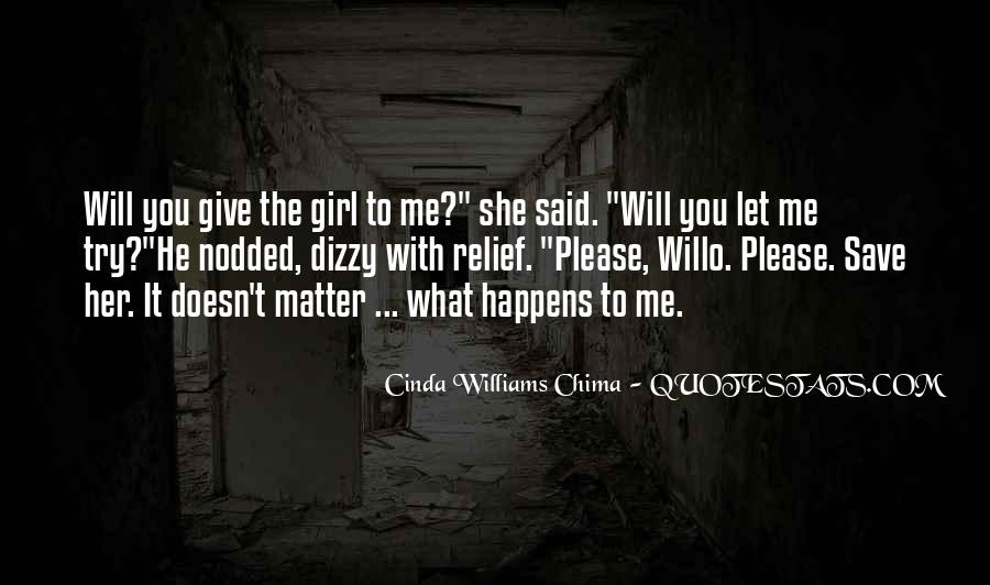 She Will Love You Quotes #236373
