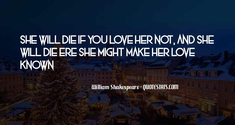 She Will Love You Quotes #365835