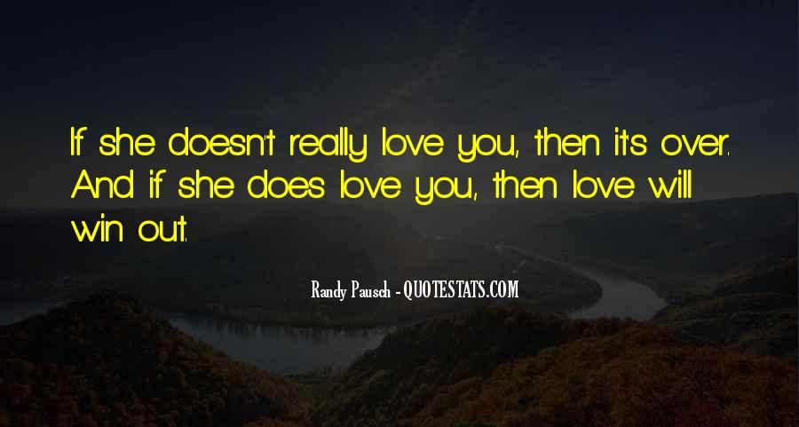 She Will Love You Quotes #584132