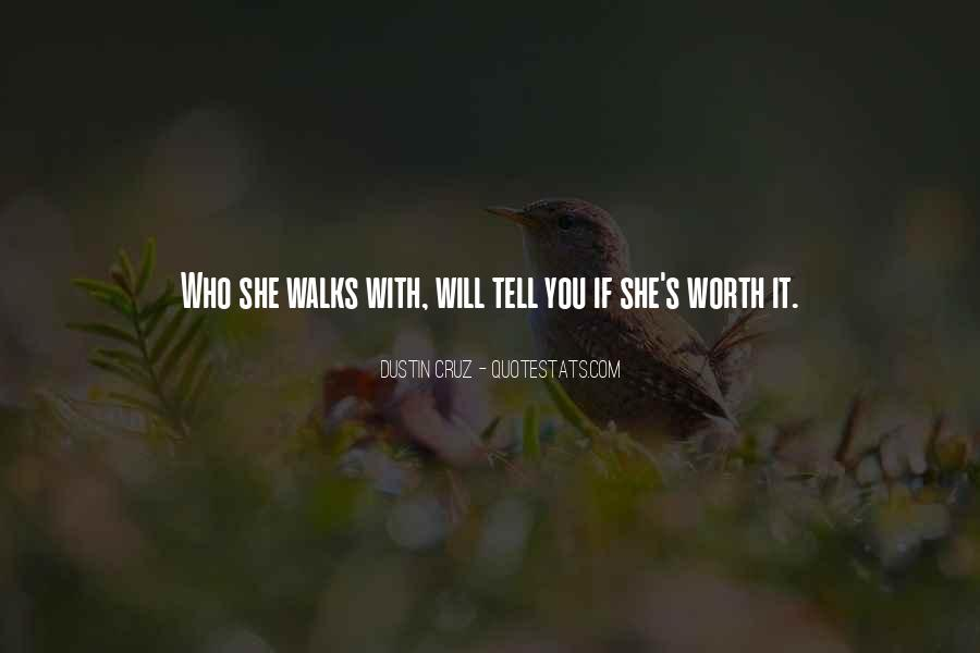 She Will Love You Quotes #84189