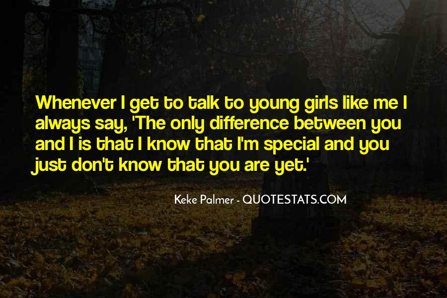 She's A Special Girl Quotes #110895