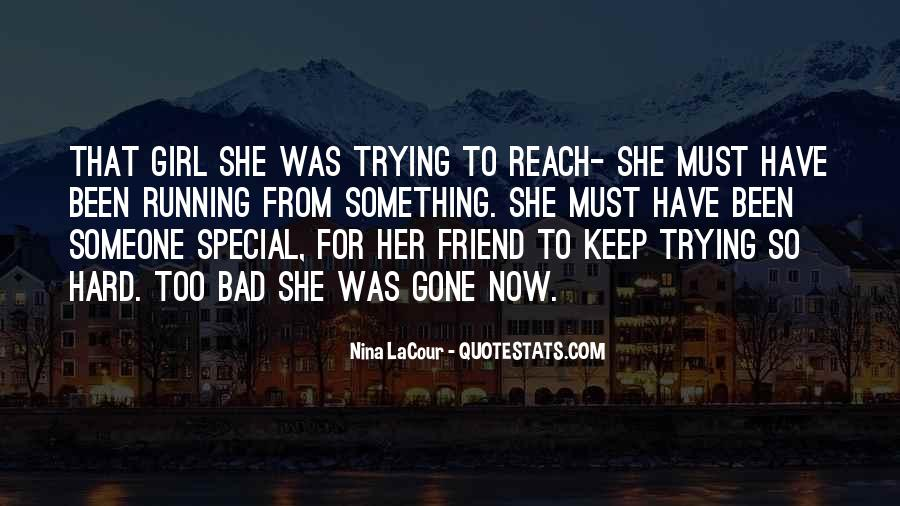 She's A Special Girl Quotes #189138