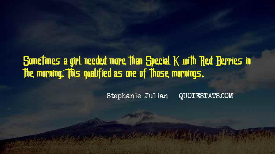 She's A Special Girl Quotes #952591