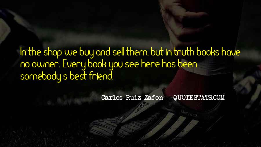She's Been There Best Friend Quotes #115953