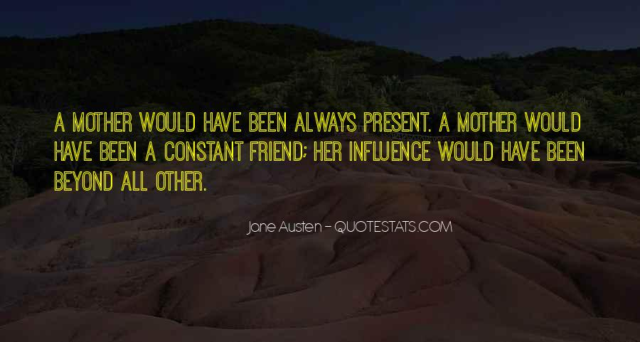 She's Been There Best Friend Quotes #16245