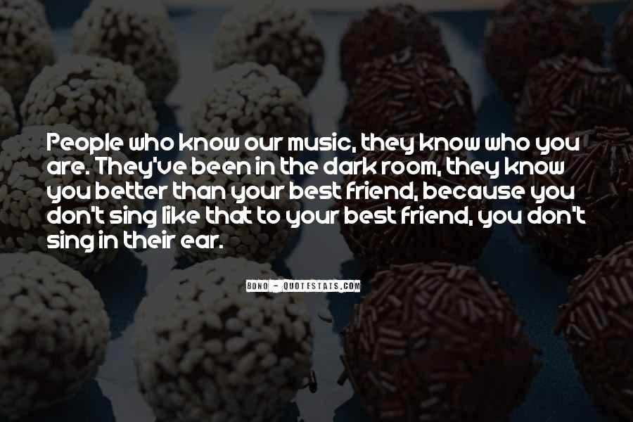 She's Been There Best Friend Quotes #18258