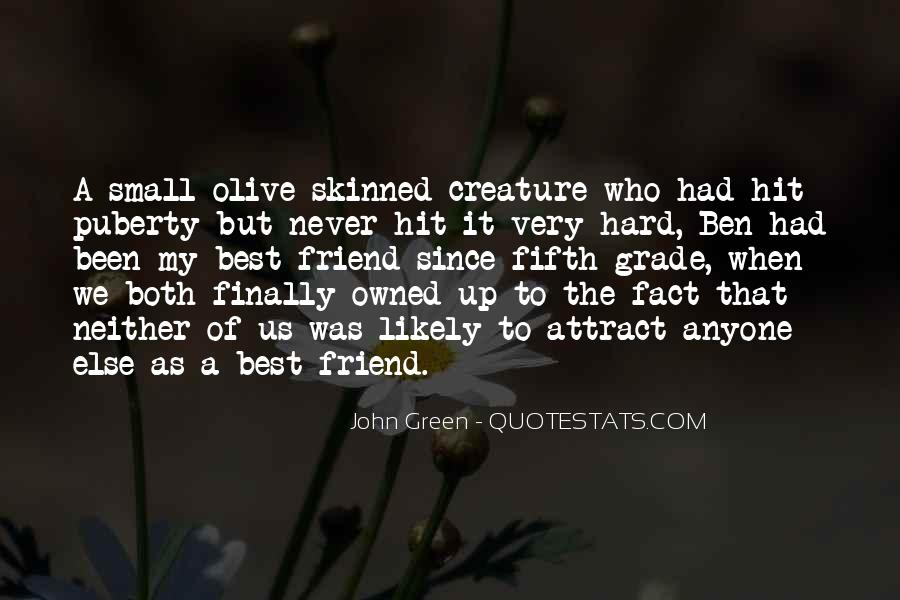 She's Been There Best Friend Quotes #78010