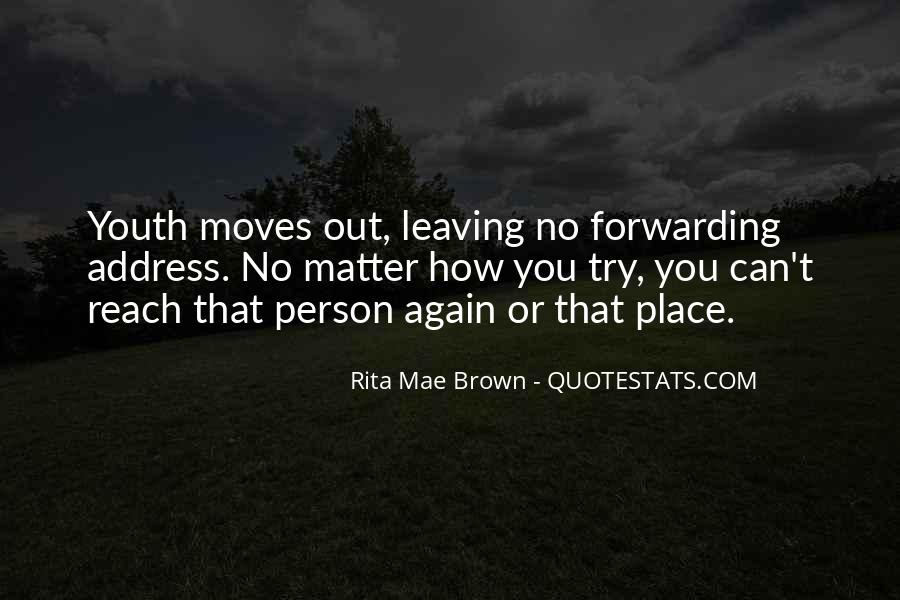 She's Leaving Soon Quotes #16937