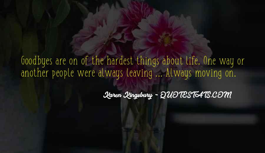 She's Leaving Soon Quotes #18766