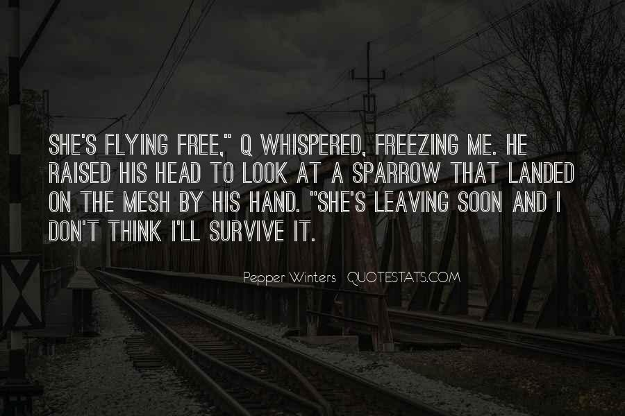 She's Leaving Soon Quotes #795515