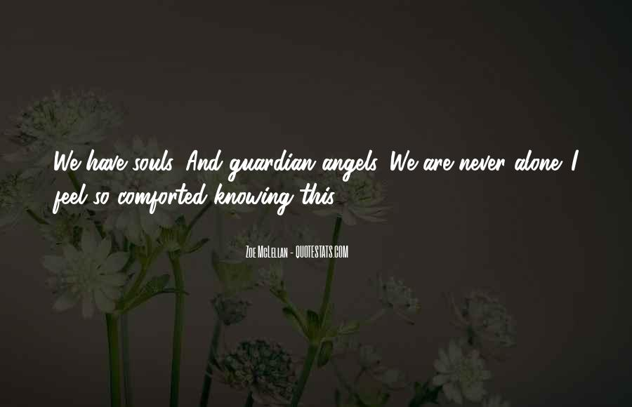 Top 40 She\'s My Guardian Angel Quotes: Famous Quotes ...