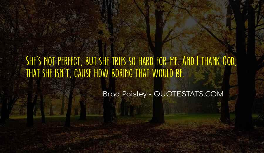 She's Not Perfect Quotes #1166611