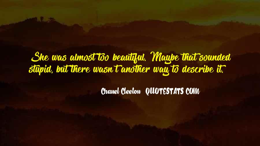 She's Too Beautiful Quotes #1023489