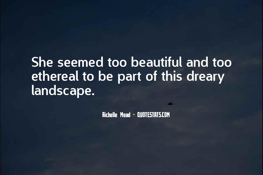 She's Too Beautiful Quotes #1080138