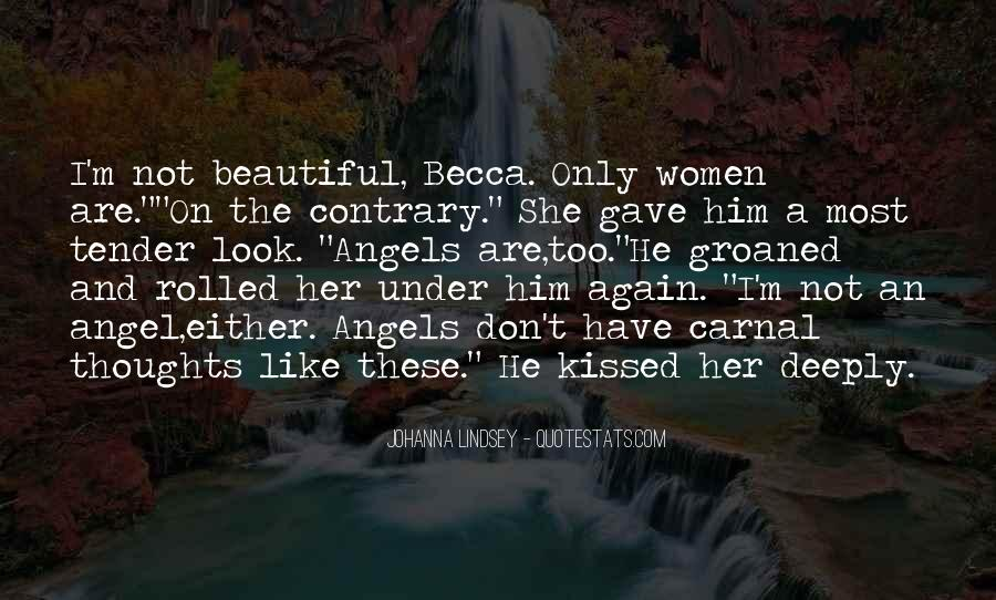 She's Too Beautiful Quotes #1186582