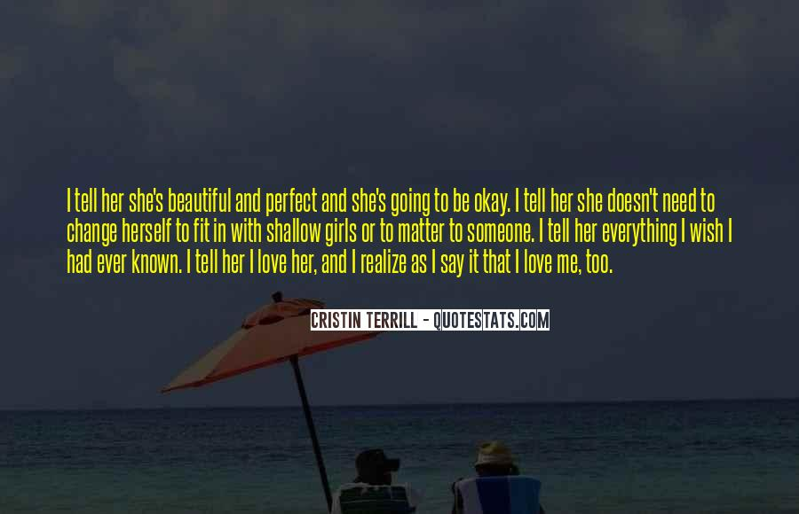 She's Too Beautiful Quotes #1354945