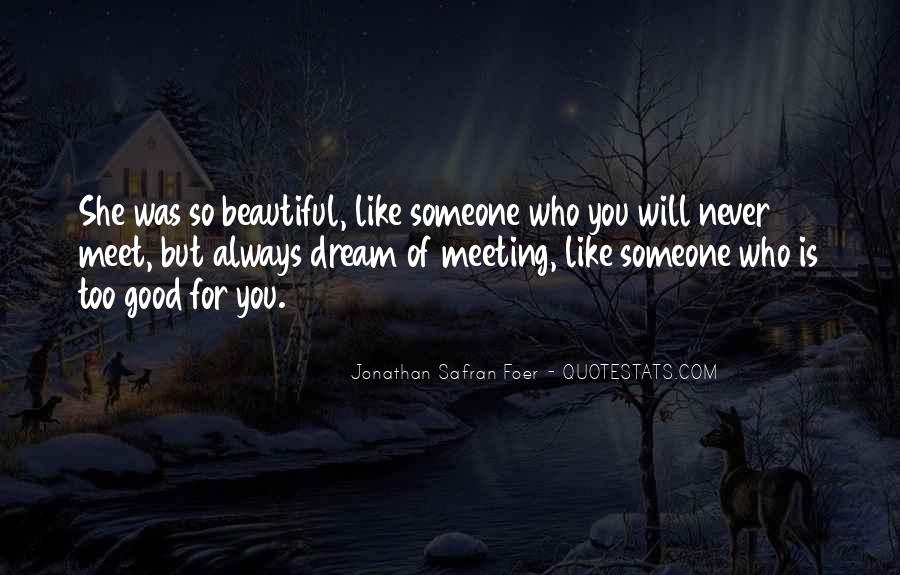 She's Too Beautiful Quotes #1602816