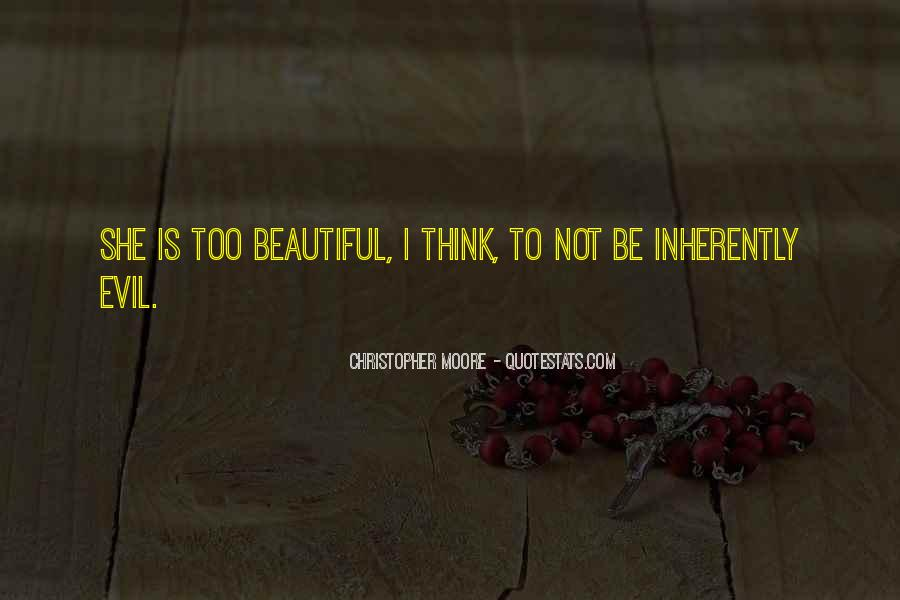 She's Too Beautiful Quotes #1648659