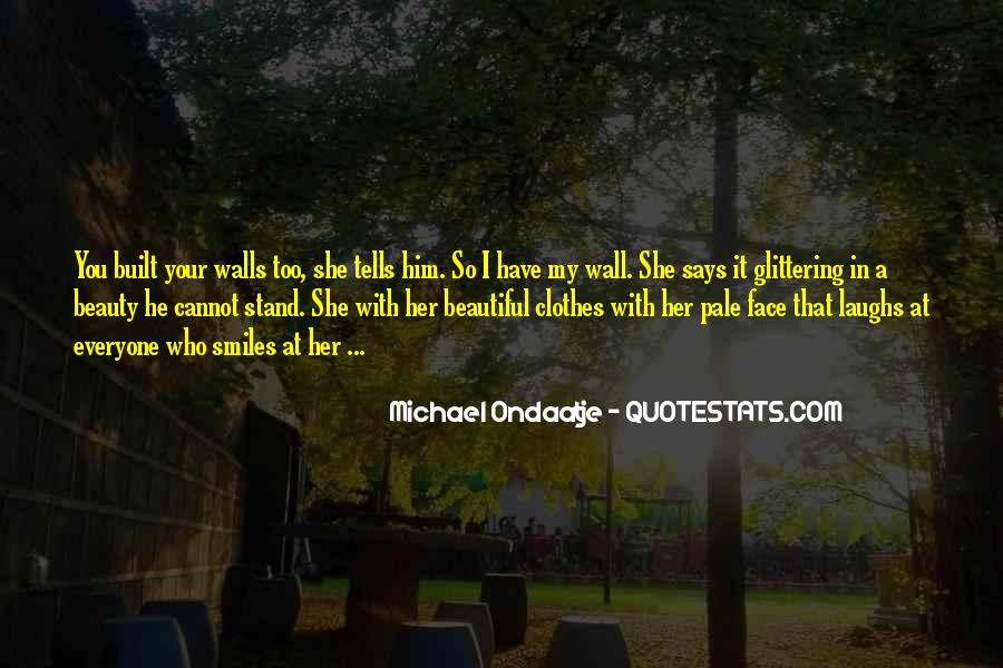 She's Too Beautiful Quotes #336339