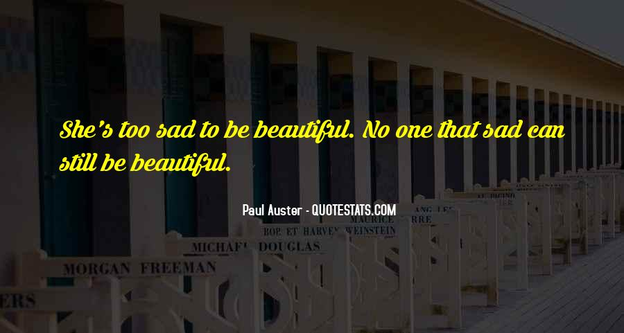 She's Too Beautiful Quotes #378637
