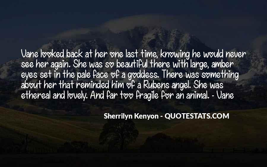 She's Too Beautiful Quotes #496936